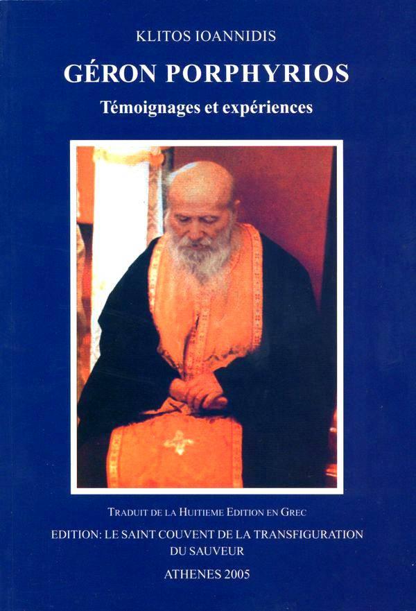 Geron Porphyrios. Temoignages et Experiences