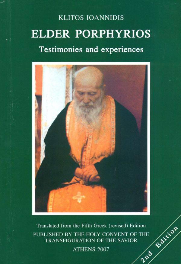 Elder Porphyrios. Testimonies and Experiences.