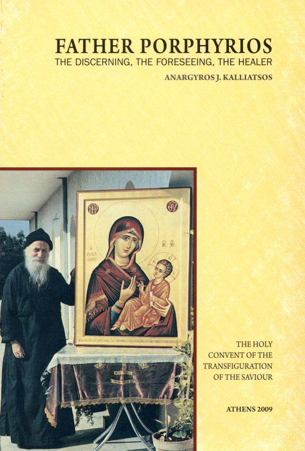 Father Porphyrios.The Discerning, The Foreseeing, The Healer.